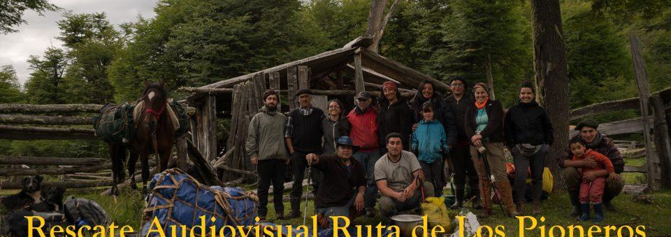RESCATE AUDIOVISUAL RUTA DE LOS PIONEROS  VILLA O`HIGGINS A COCHRANE